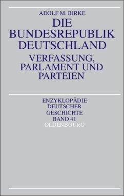 Die Bundesrepublik Deutschland (eBook, PDF) - Birke, Adolf M.