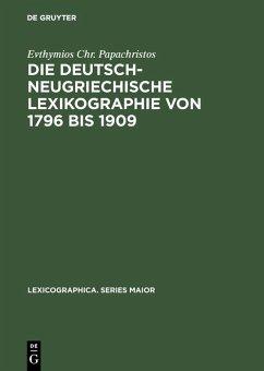 Die deutsch-neugriechische Lexikographie von 1796 bis 1909 (eBook, PDF) - Papachristos, Evthymios Chr.