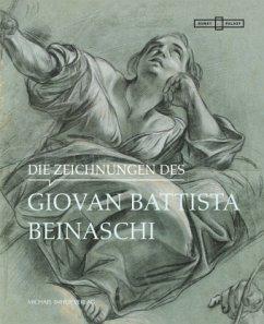Die Zeichnungen des Giovan Battista Beinaschi