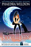 The Book Of Ill Deeds (The Witches Of Castle Falls, #1) (eBook, ePUB)