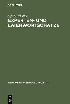 Experten- und Laienwortschätze (eBook, PDF) - Wichter, Sigurd