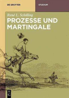 Martingale und Prozesse (eBook, PDF) - Schilling, René L.