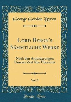 Lord Byron's Sämmtliche Werke, Vol. 3