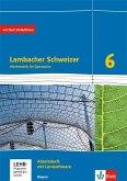 Lambacher Schweizer Mathematik 6. Ausgabe Bayern ab 2017. Arbeitsheft plus Lösungsheft und Lernsoftware Klasse 6