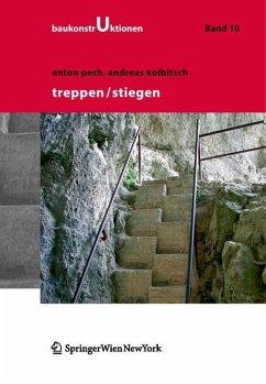 Treppen - Stiegen (eBook, PDF) - Pech, Anton; Kolbitsch, Andreas