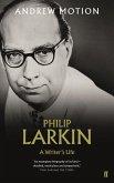Philip Larkin: A Writer's Life