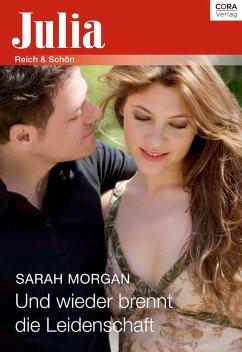 Und wieder brennt die Leidenschaft (eBook, ePUB) - Morgan, Sarah
