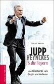 Jupp Heynckes & die Bayern (eBook, ePUB)