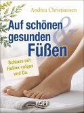 Auf schönen und gesunden Füßen (eBook, ePUB)