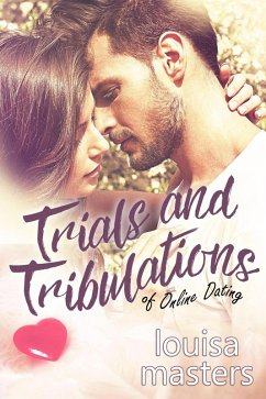 Trials and Tribulations of Online Dating (eBook...