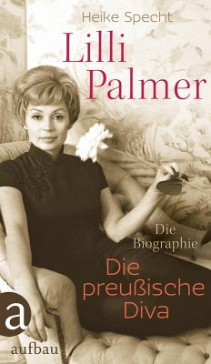 Lilli Palmer. Die preußische Diva (eBook, ePUB) - Specht, Heike