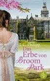 Das Erbe von Broom Park (Regency Roman, Historisch, Liebe) (eBook, ePUB)