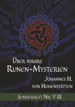 Über wahre Runen-Mysterien: VIII (eBook, ePUB)