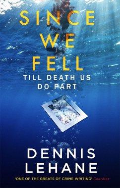 Since We Fell - Lehane, Dennis