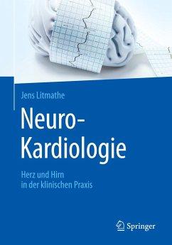 Neuro-Kardiologie - Litmathe, Jens