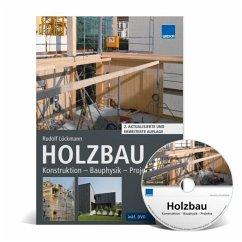 Holzbau: Konstruktion - Bauphysik - Projekte - Lückmann, Rudolf
