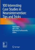 100 Interesting Case Studies in Neurointervention