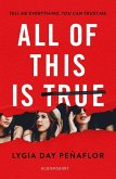 All of This Is True (eBook, ePUB)