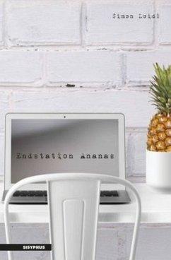 Endstation Ananas