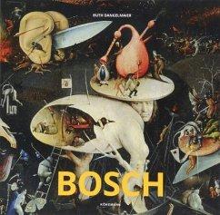 Bosch - El Bosco - Dangelmaier, Ruth