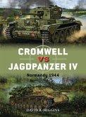 Cromwell vs Jagdpanzer IV (eBook, ePUB)