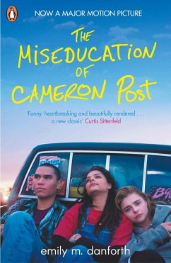 The Miseducation of Cameron Post - Danforth, Emily