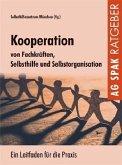 Kooperation von Fachkräften, Selbsthilfe und Selbstorganisation