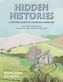 Hidden Histories: A Spotter's Guide to the British Landscape (eBook, ePUB)