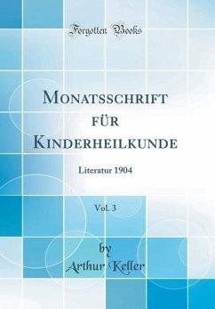 Monatsschrift für Kinderheilkunde, Vol. 3