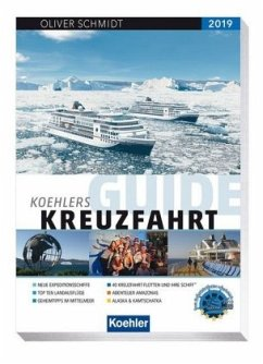 Koehlers Guide Kreuzfahrt 2019 - Schmidt, Oliver