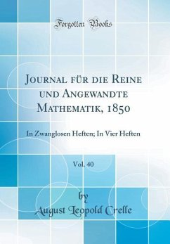 Journal für die Reine und Angewandte Mathematik, 1850, Vol. 40