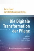 Die Digitale Transformation der Pflege