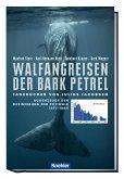 Walfangreisen der Bark Petrel