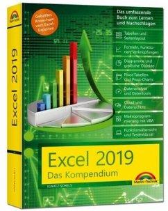 Excel 2019 - Das umfassende Kompendium. Komplett in Farbe. Grundlagen, Praxis, Formeln, VBA, Diagramme und viele praktische Beispiele - Ignatz, Schels