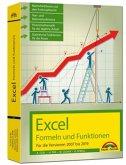 Excel Formeln und Funktionen für 2019, 2016, 2013, 2010 und 2007: - neueste Version. Topseller Vorauflage