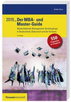 Der MBA- und Master-Guide 2019 - Kran, Detlev