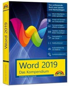 Word 2019 - Das umfassende Kompendium für Einsteiger und Fortgeschrittene. Komplett in Farbe - Schwabe, Rainer W.