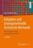 Aufgaben und Lösungsmethodik Technische Mechanik (eBook, PDF)