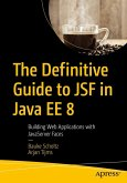 The Definitive Guide to JSF in Java EE 8 (eBook, PDF)