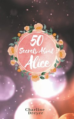 50 Secrets About Alice (eBook, ePUB)