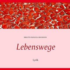 Lebenswege (eBook, ePUB)
