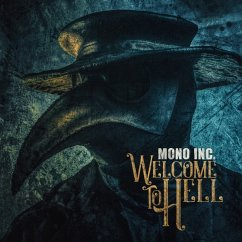 Welcome To Hell - Mono Inc.