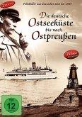 Die Deutsche Ostseeküste bis nach Ostpreussen