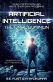 Artificial Intelligence: The Final Dominion (eBook, ePUB)