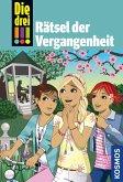 Die drei !!! Rätsel der Vergangenheit / Die drei Ausrufezeichen Bd.74 (eBook, ePUB)