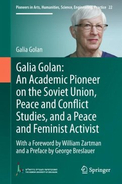 Galia Golan: An Academic Pioneer on the Soviet Union, Peace and Conflict Studies, and a Peace and Feminist Activist - Golan, Galia