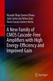 A New Family of CMOS Cascode-Free Amplifiers with High Energy-Efficiency and Improved Gain