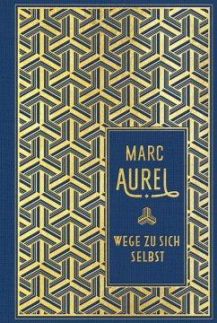 Wege zu sich selbst - Marc Aurel
