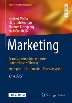 Marketing - Meffert, Heribert; Burmann, Christoph; Kirchgeorg, Manfred; Eisenbeiß, Maik