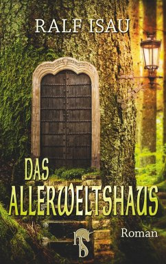 Das Allerweltshaus - Isau, Ralf